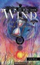Wie der Wind seinen Namen bekam