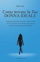 Come Trovare la Tua Donna Ideale