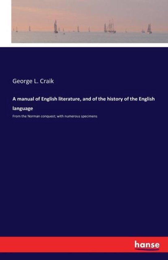 A manual of English literature, and of the history of the English language