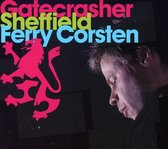 Gatecrasher Sheffield Mixed By Ferry Corsten