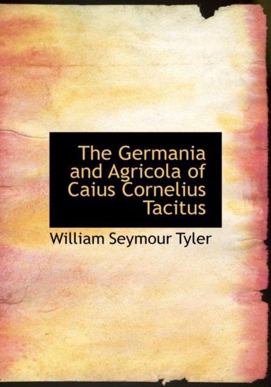Boek cover The Germania and Agricola of Caius Cornelius Tacitus van William Seymour Tyler