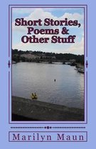 Short Stories, Poems & Other Stuff