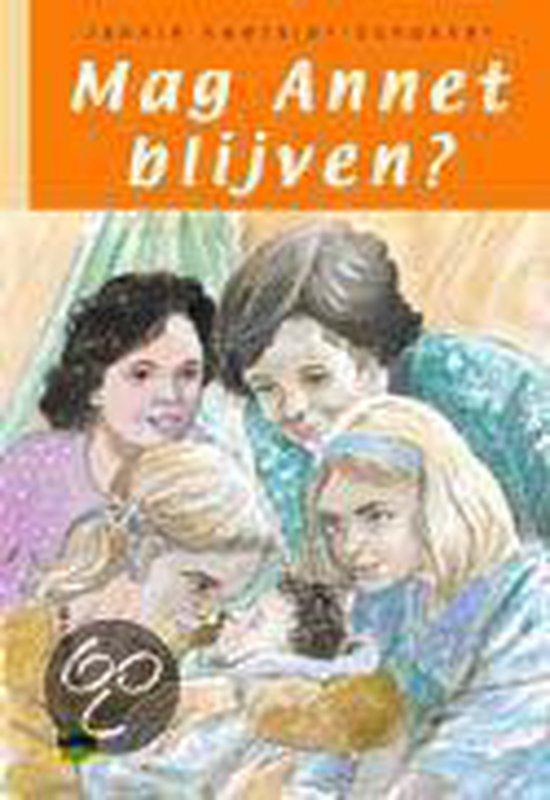 Mag Annet Blijven? - J.A. Koetsier-Schokker |