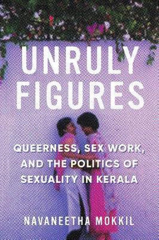 Boek cover Unruly Figures van Navaneetha Mokkil (Hardcover)