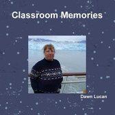 Classroom Memories