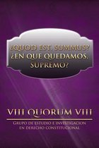 Quod Est, Summus? En Que Quedamos, Supremo?