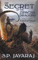 The Secret of the Zipacna Dragons