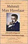 Max Havelaar, of De koffieveilingen der Nederlandsche Handelsmaatschappij
