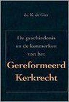 Geschiedenis & kenmerken geref.kerkrecht