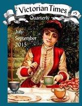 Victorian Times Quarterly #5