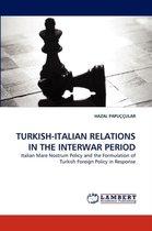 Turkish-Italian Relations in the Interwar Period
