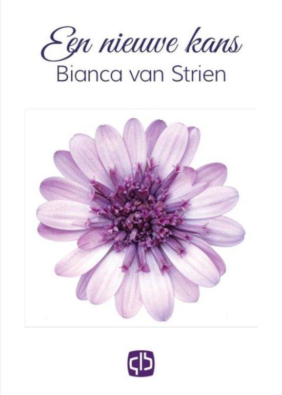 Een nieuwe kans - Bianca van Strien |