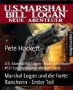 Marshal Logan und die harte Rancherin - Erster Teil