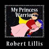 My Princess Warrior