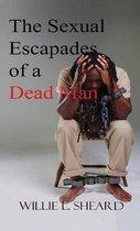Sexual Escapades of a Dead Man