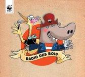 Various Artists - Wwf Radio Des Bois (Radio Oorwoud)