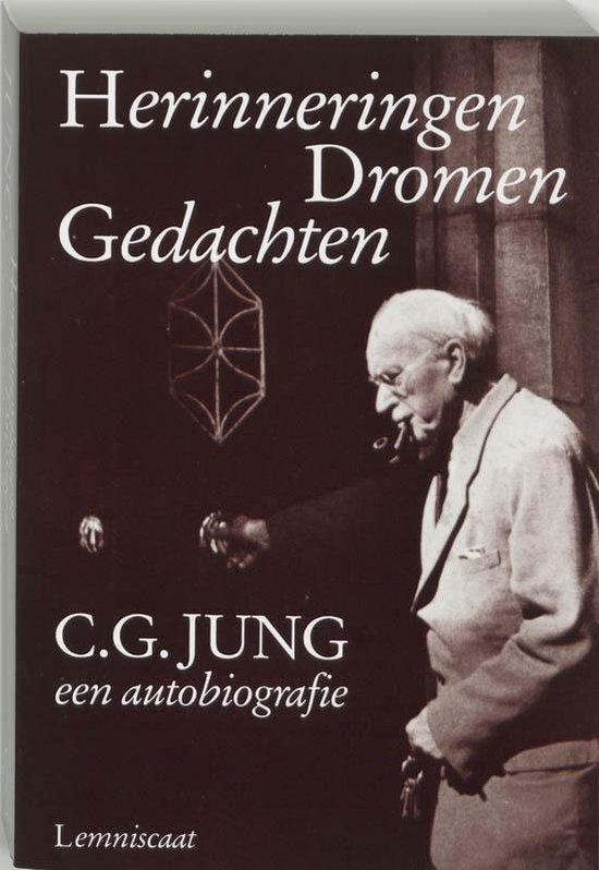 Herinneringen dromen gedachten - C.G. Jung |
