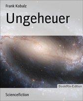 Ungeheuer