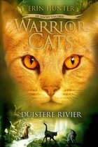 Warrior cats serie iii 2: duistere rivier