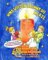 Und Wieder Brennt Die Kerze - Viele Sch ne Lieder F r Die Ganze Adventszeit