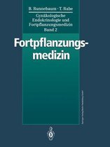 Gynakologische Endokrinologie Und Fortpflanzungsmedizin: Band 2