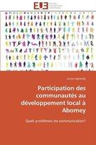 Participation Des Communaut�s Au D�veloppement Local � Abomey