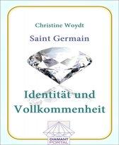 Saint Germain Identität und Vollkommenheit