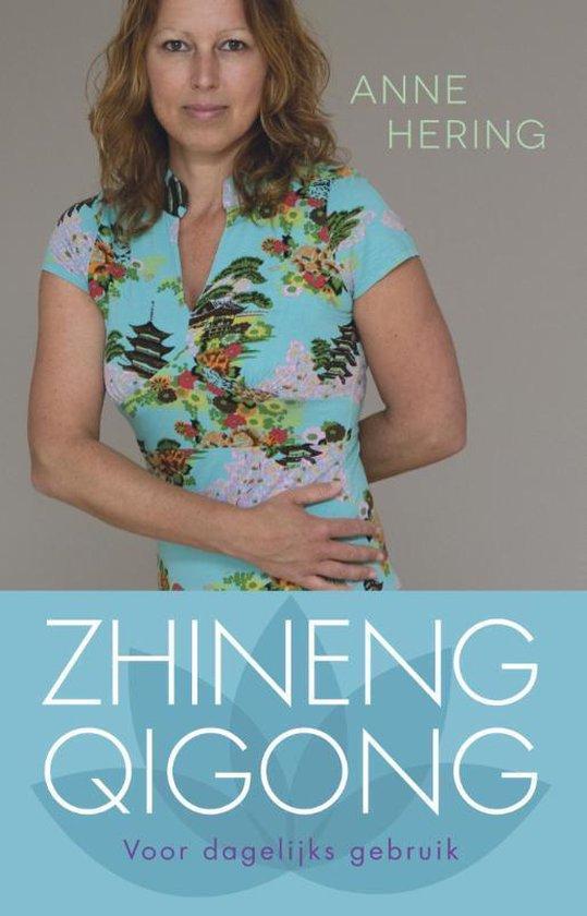 Zhineng qigong voor dagelijks gebruik - Anne Hering  