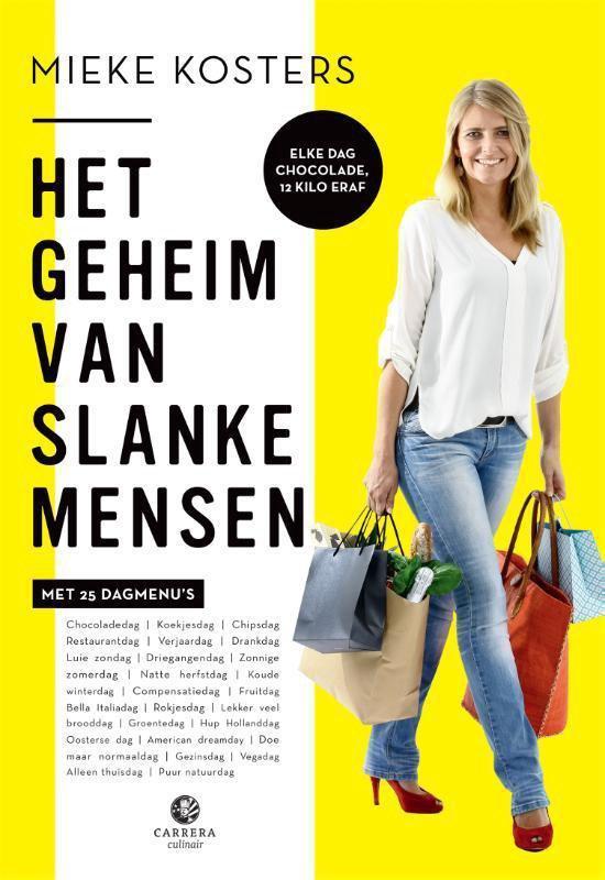Het geheim van slanke mensen - Mieke Kosters |