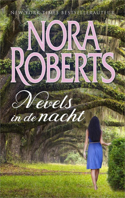 Nevels in de nacht - Nora Roberts |