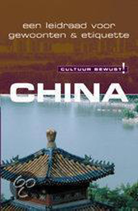 Cultuur Bewust! - China - K. Flower |