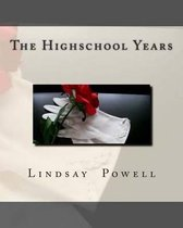 The Highschool Years