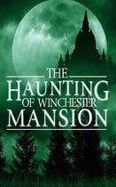 The Haunting of Winchester Mansion
