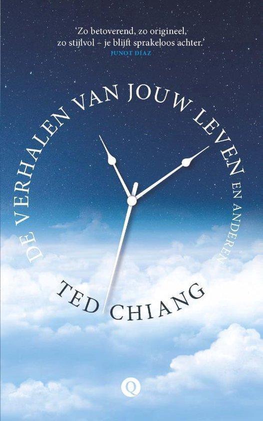 De verhalen van jouw leven en anderen - Ted Chiang |