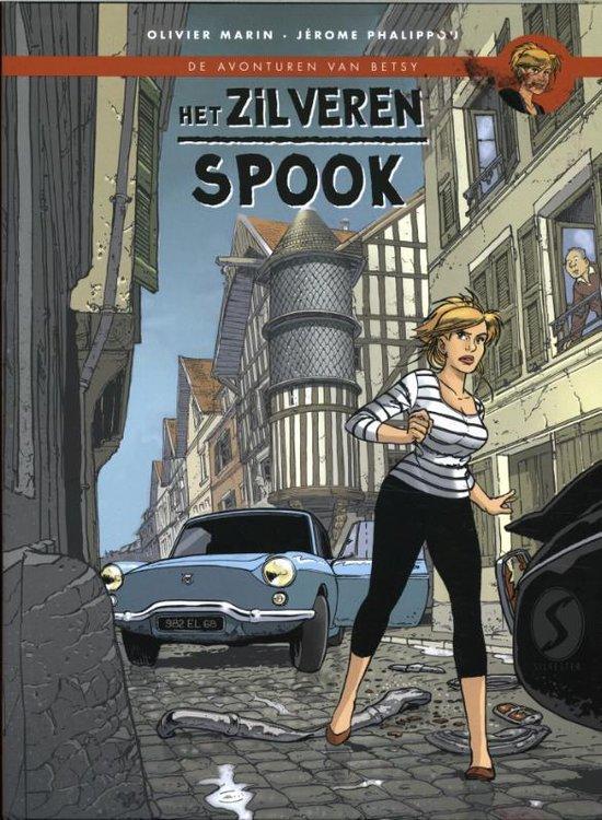 De avonturen van Betsy 2 - Het zilveren spook - Olivier Marin  