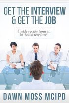 Get the Interview & Get the Job!