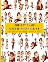 Collection of Cute Monkeys Coloring Activity Book For Kids & Teens