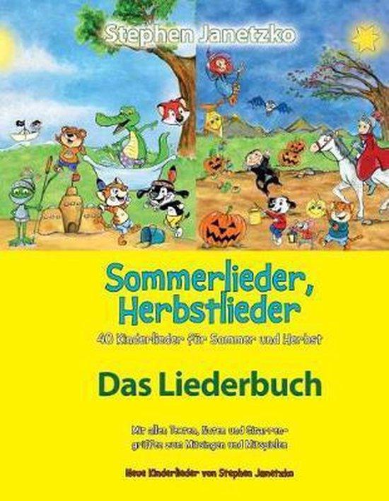 Sommerlieder, Herbstlieder - 40 Kinderlieder F r Sommer Und Herbst