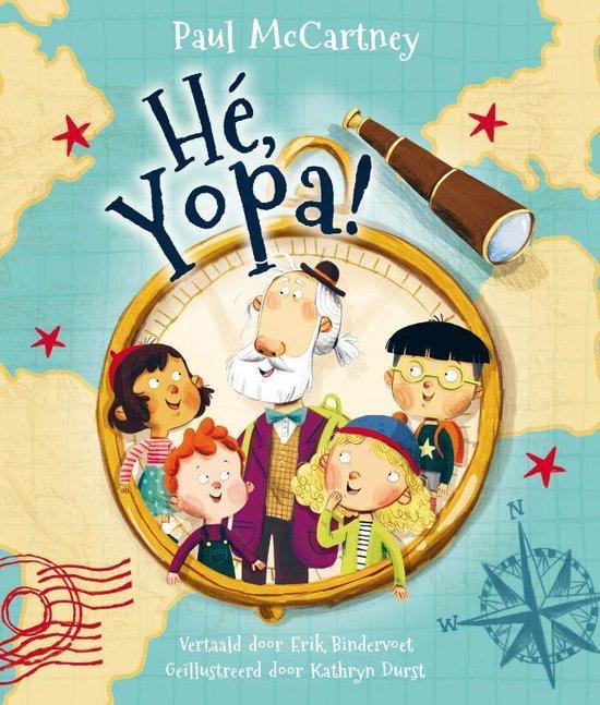 Boek cover Hé Yopa! van Sir Paul Mccartney (Hardcover)
