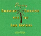 Caribbean Christmas With The Lara B