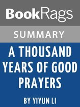 Study Guide: A Thousand Years of Good Prayers