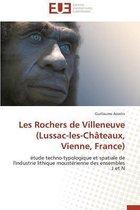 Les Rochers de Villeneuve (Lussac-Les-Ch�teaux, Vienne, France)