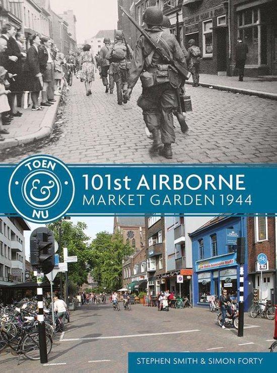 101st Airborne - Market Garden 1944