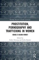 Prostitution, Pornography and Trafficking in Women