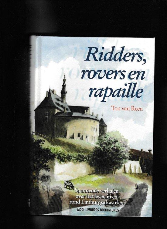 Ridders, Rovers En Rapaille - Ton van Reen |