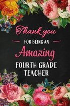Thank you for being an Amazing Fourth Grade Teacher