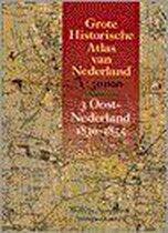 Boek cover Grote Historische Atlas van Nederland. 3 Oost-Nederland 1830-1855 van Wnhistatlas