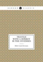 Travels with a Donkey in the C vennes (Travel memoir)
