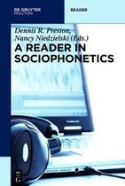 A Reader in Sociophonetics