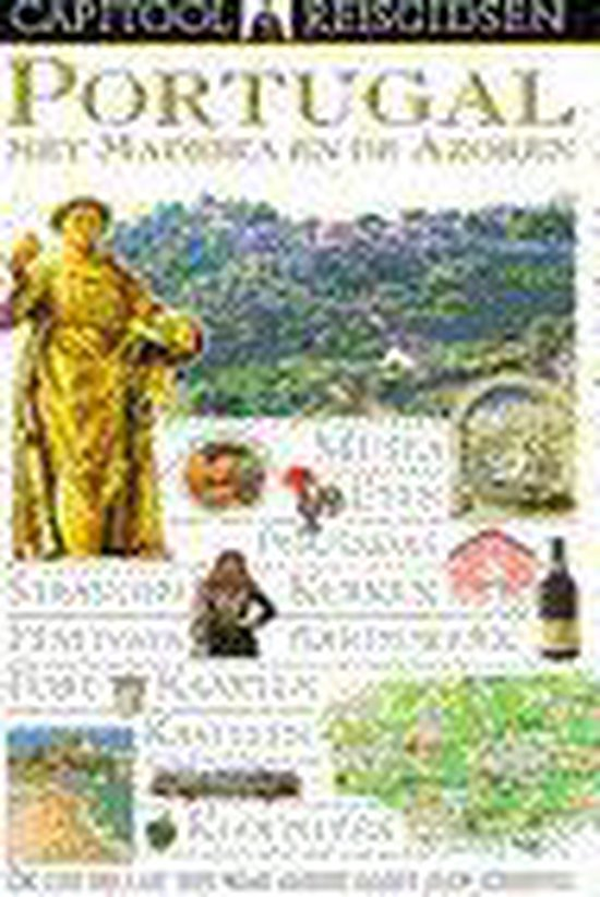 Capitool reisgids Portugal met Madeira en de Azoren - Martin Symington |